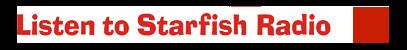 Listen Starfish Radio